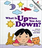 What Is up When You Are Down?, David F. Marx, 0516220071