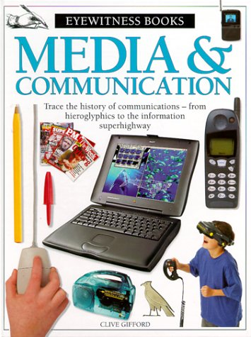 Download Media & Communications (Eyewitness Books (Trade)) pdf epub
