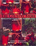img - for Country Store : Traditional Food, Country Crafts, Natural Decorations book / textbook / text book