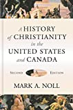 A History of Christianity in the United States