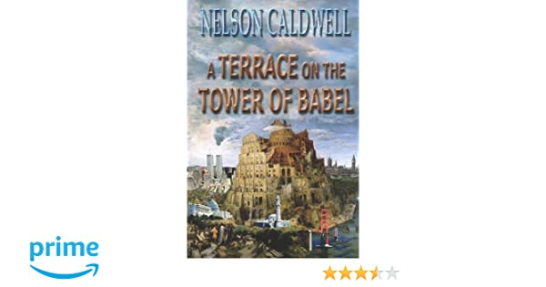 A Terrace On The Tower Of Babel