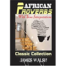 AFRICAN PROVERBS: CLASSIC COLLECTION