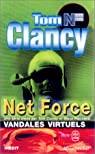 Net Force, tome 2 : Vandales virtuels par Clancy