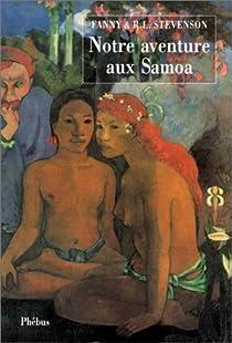 Notre aventure aux Samoa par Stevenson