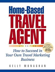 Home-Based Travel Agent, 5th Edition