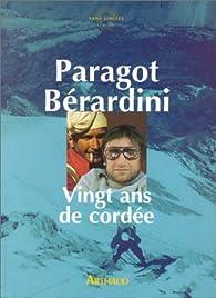Vingt ans de cordée par Robert Paragot