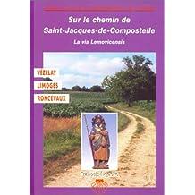 Chemin de Compostelle : la Via Lemovicensis