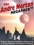 The Andre Norton MEGAPACK ®: 15 Classic Novels and Short Stories