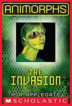 Animorphs #1: The Invasion by [Applegate, K. A.]