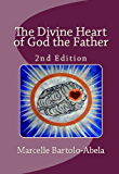 The Divine Heart of God the Father: 2nd Edition