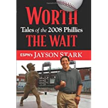 Worth The Wait: Tales of the 2008 Phillies