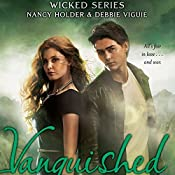 Vanquished | Nancy Holder, Debbie Viguie
