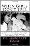 When Girls Don't Tell, Margaret Jamal, 1456599097