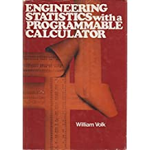 Engineering Statistics With a Programmable Calculator