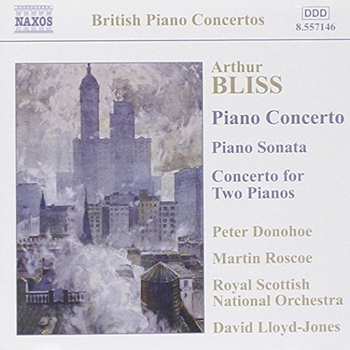 Bliss: Piano Concerto / Piano Sonata / Concerto for Two Pianos ()