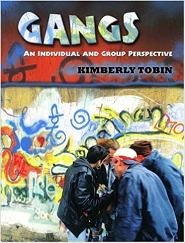 Gangs: An Individual and Group Perspective