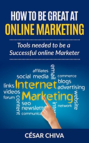 how-to-be-great-at-online-marketing-tools-needed-to-be-a-successful-online-marketer