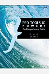 Pro Tools 10 Power!: The Comprehensive Guide Paperback