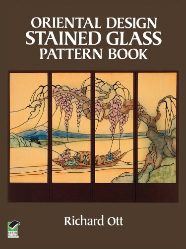 Oriental Stained Glass - Oriental Design Stained Glass Pattern Book (Dover Stained Glass Instruction)