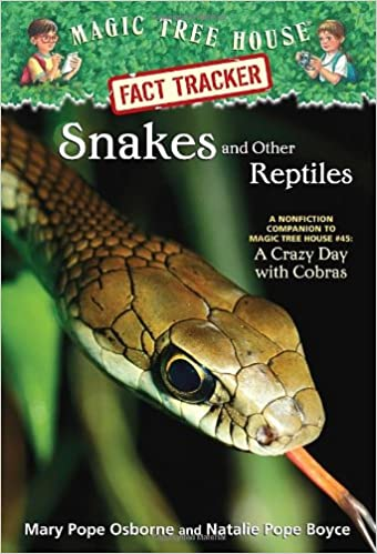 Snakes and Other Reptiles: A Nonfiction Companion to Magic