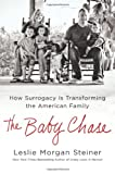 The Baby Chase, Leslie Morgan Steiner, 125000294X