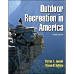 Outdoor Recreation in America – 6th Edition