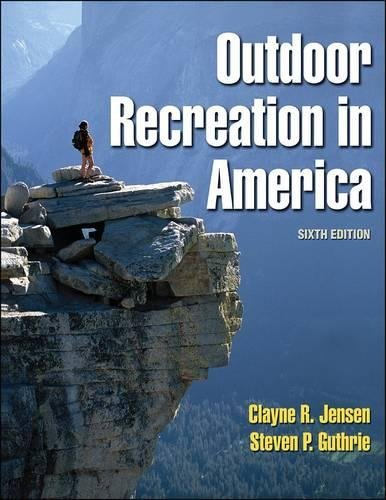 Outdoor Recreation in America - 6th Edition