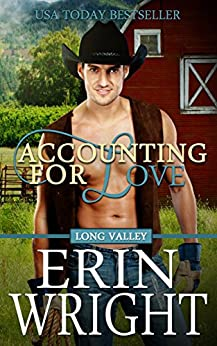 Accounting for Love: A Western Romance Novel (Long Valley Book 1) by [Wright, Erin]