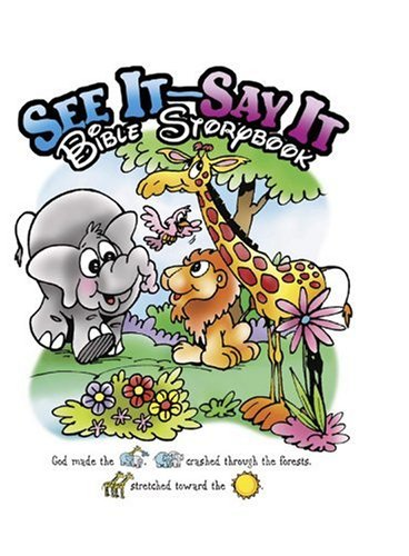 The See It and Say It Bible Storybook pdf epub