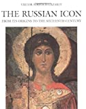 img - for The Russian Icon: From Its Origin to the Sixteenth Century book / textbook / text book
