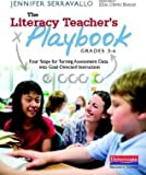 img - for The Literacy Teacher's Playbook, Grades 3-6 : Four Steps for Turning Assessment Data Into Goal-Directed Instruction(Paperback) - 2013 Edition book / textbook / text book