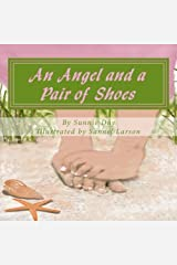 An Angel and a Pair of Shoes by Sunnie Day (2014-08-28) Paperback