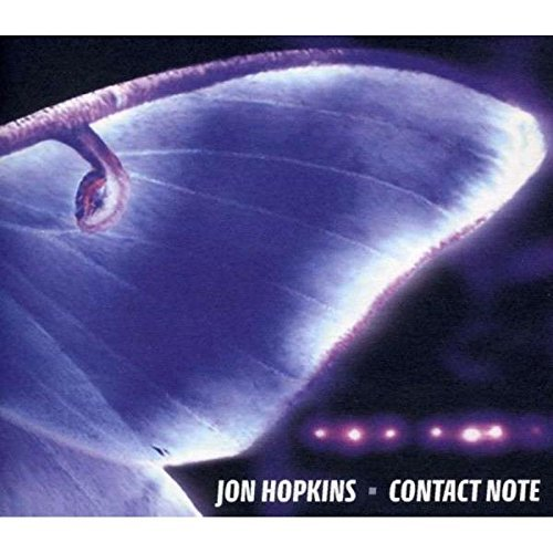 (Contact Note by Jon Hopkins (2013-12-03))