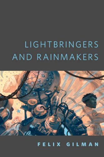 Lightbringers and Rainmakers: A Tor.Com Original (The Half-Made World)