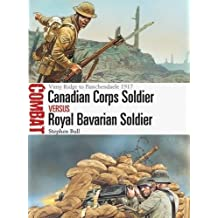 Canadian Corps Soldier vs Royal Bavarian Soldier: Vimy Ridge to Passchendaele 1917