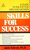 Skills for Success, Adele M. Scheele, 034529484X