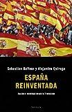 España reinventada.: Nación e identidad desde la Transición