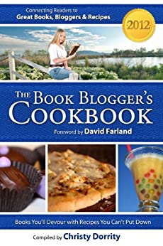 The 2012 Book Blogger's Cookbook (The Book Blogger's Cookbook) by [Dorrity, Christy]