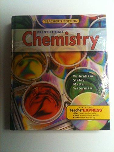 Prentice Hall Chemistry Teacher's Edition by Dennis D.; Matta, Mi Anthony C.; Staley (2008-08-01)