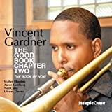 Good Book Chapter Two by Vincent Gardner (2011-08-02)