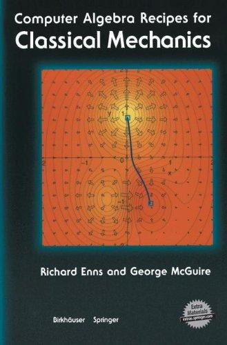 Computer Algebra Recipes For Classical Mechanics