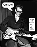 Front cover for the book OH BOY! The Life and Music of Rock 'n' Roll Pioneer Buddy Holly by Staton Rabin