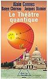 Le Théâtre quantique: l'horloge des anges ici -bas