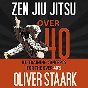 Zen Jiu Jitsu: Over 40 Audiobook