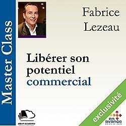Libérer son potentiel commercial (Master Class)