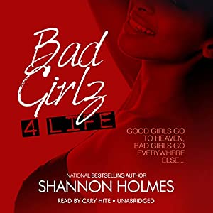 Bad Girlz 4 Life Audiobook