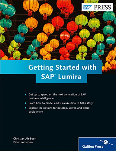 Getting Started with SAP Lumira in SAP BI (SAP PRESS)