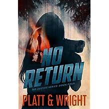 No Return (No Justice Book 4)