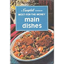 Campbell Cookbook; Most-for-the-money Main Dishes