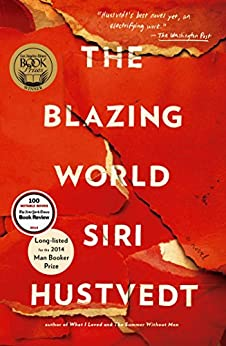 The Blazing World: A Novel by [Hustvedt, Siri]